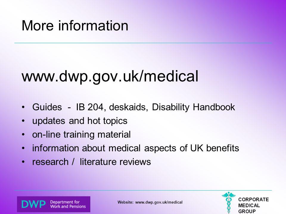 www.dwp.gov.uk/medical More information