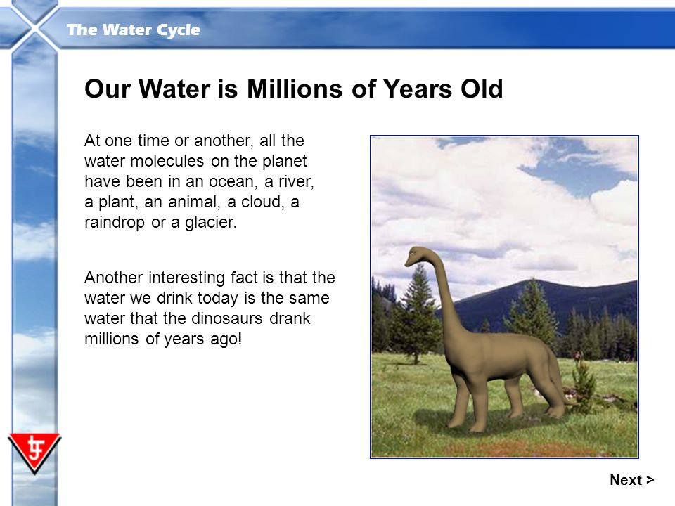 Our Water is Millions of Years Old