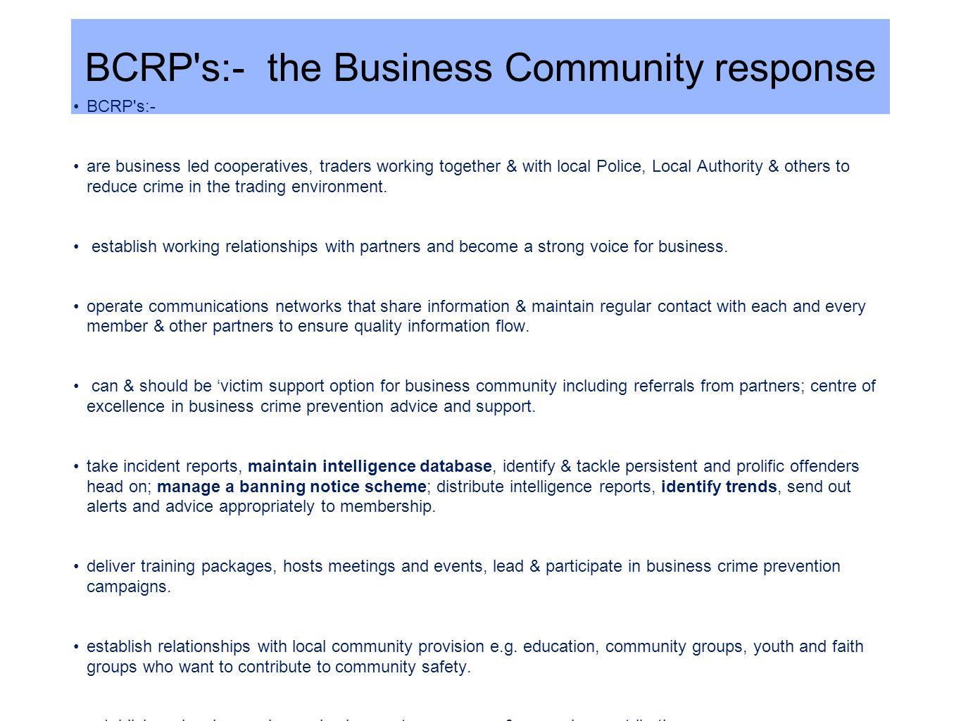 BCRP s:- the Business Community response