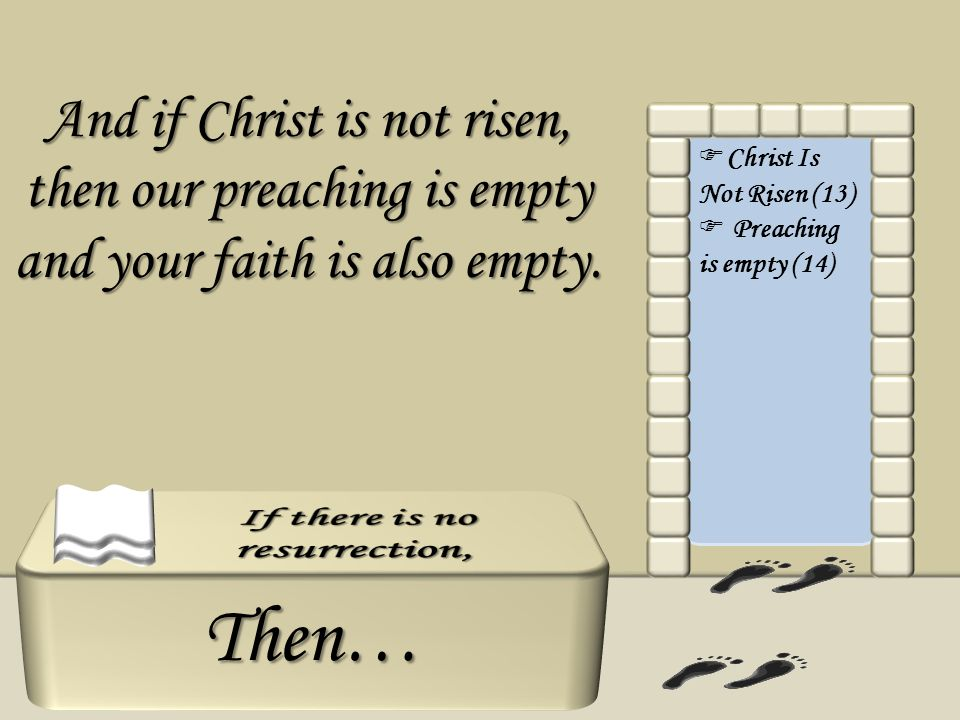 If there is no resurrection,
