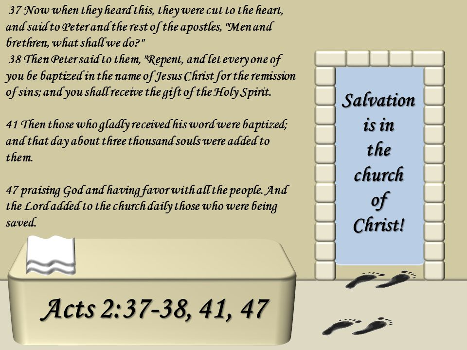 Salvation is in the church of Christ!