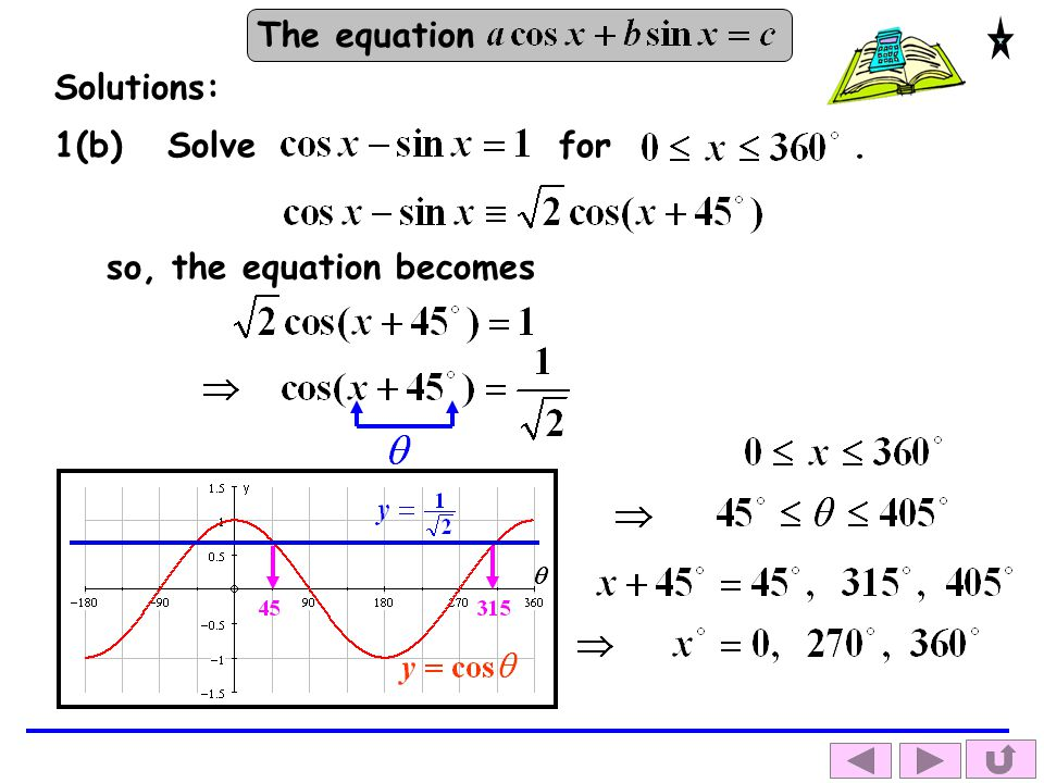 Solutions: for . 1(b) Solve so, the equation becomes