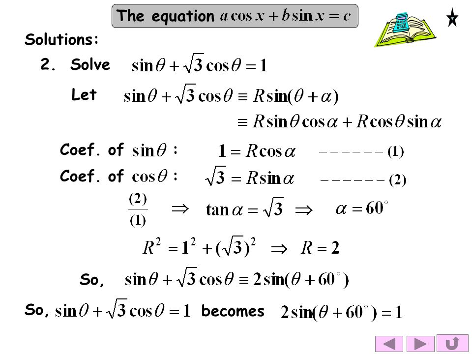 Solutions: 2. Solve Let Coef. of : Coef. of : So, So, becomes