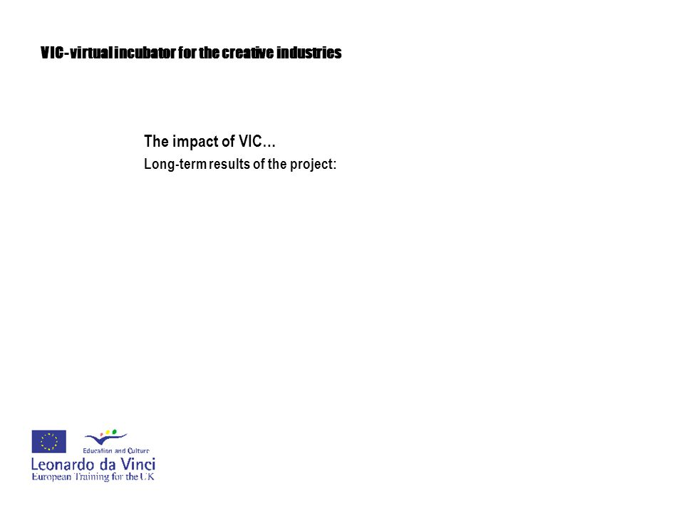 VIC- virtual incubator for the creative industries