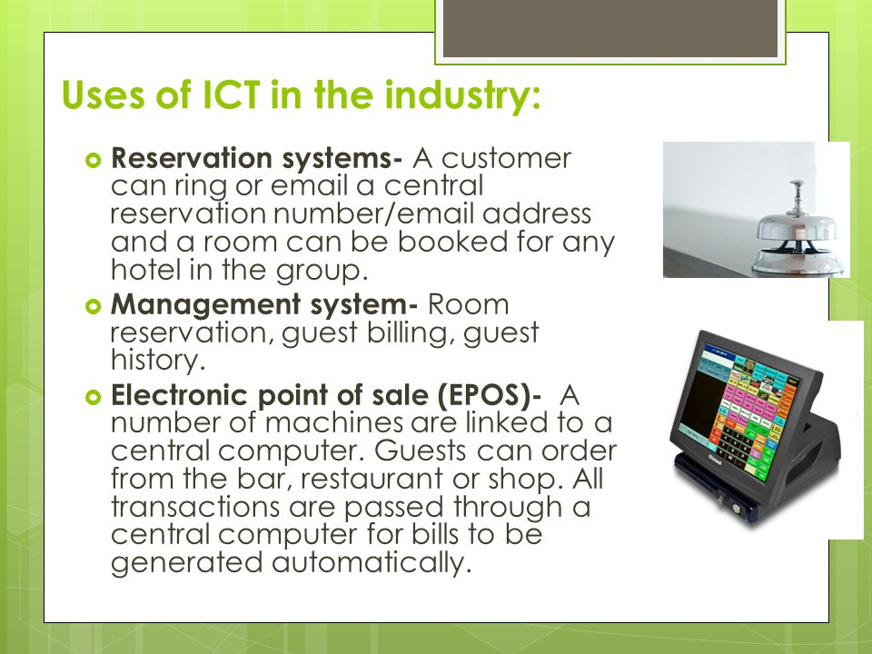 Uses of ICT in the industry: