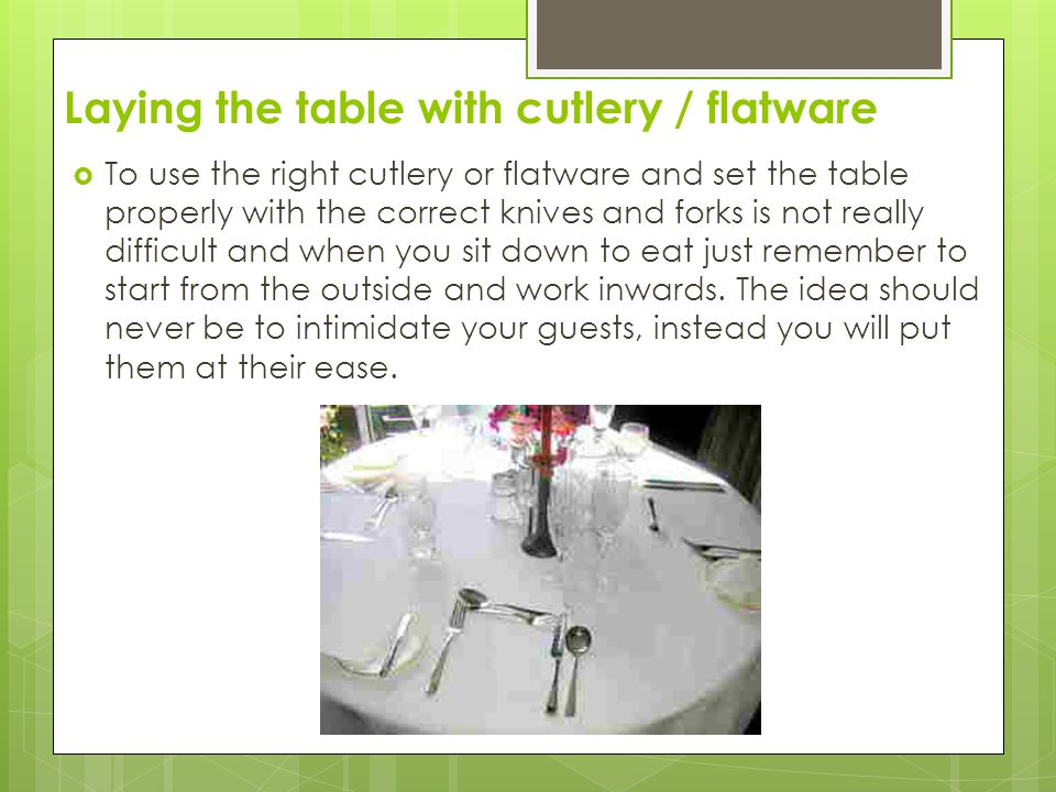 Laying the table with cutlery / flatware