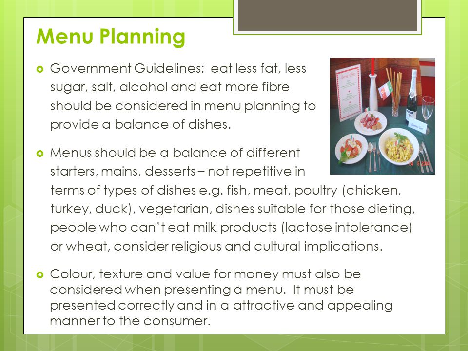 Menu Planning Government Guidelines: eat less fat, less