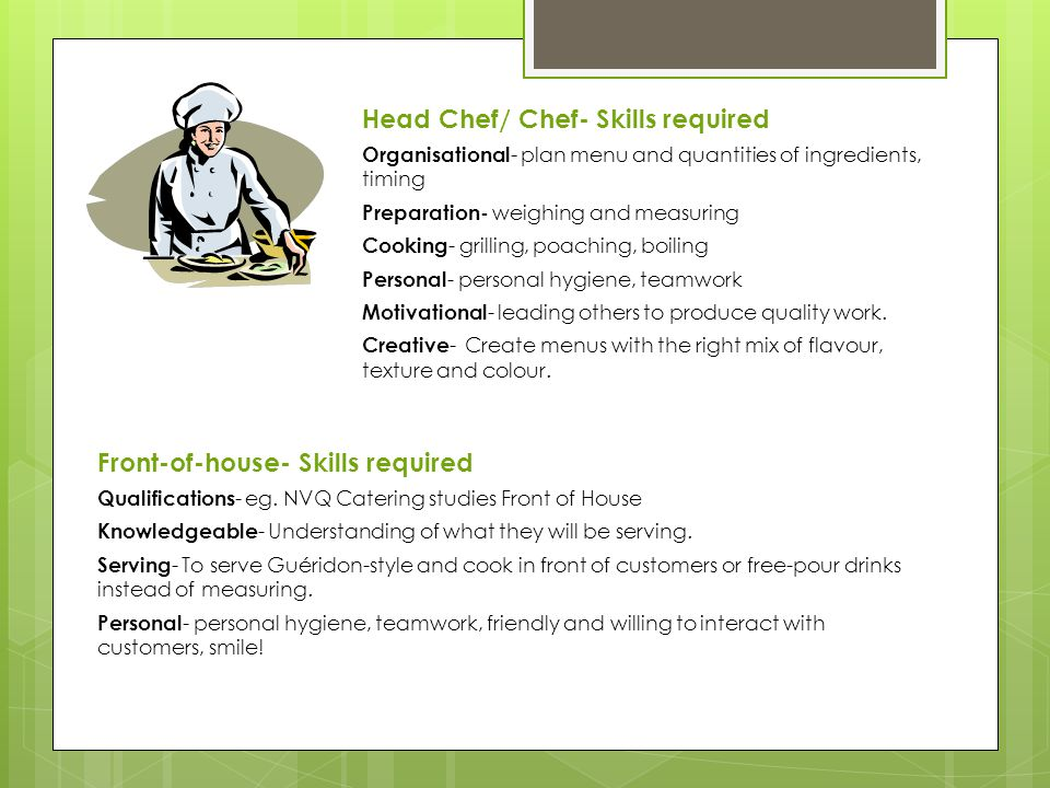 Head Chef/ Chef- Skills required
