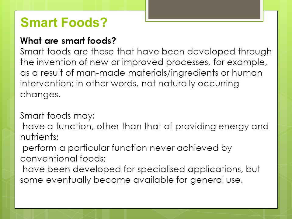 Smart Foods What are smart foods