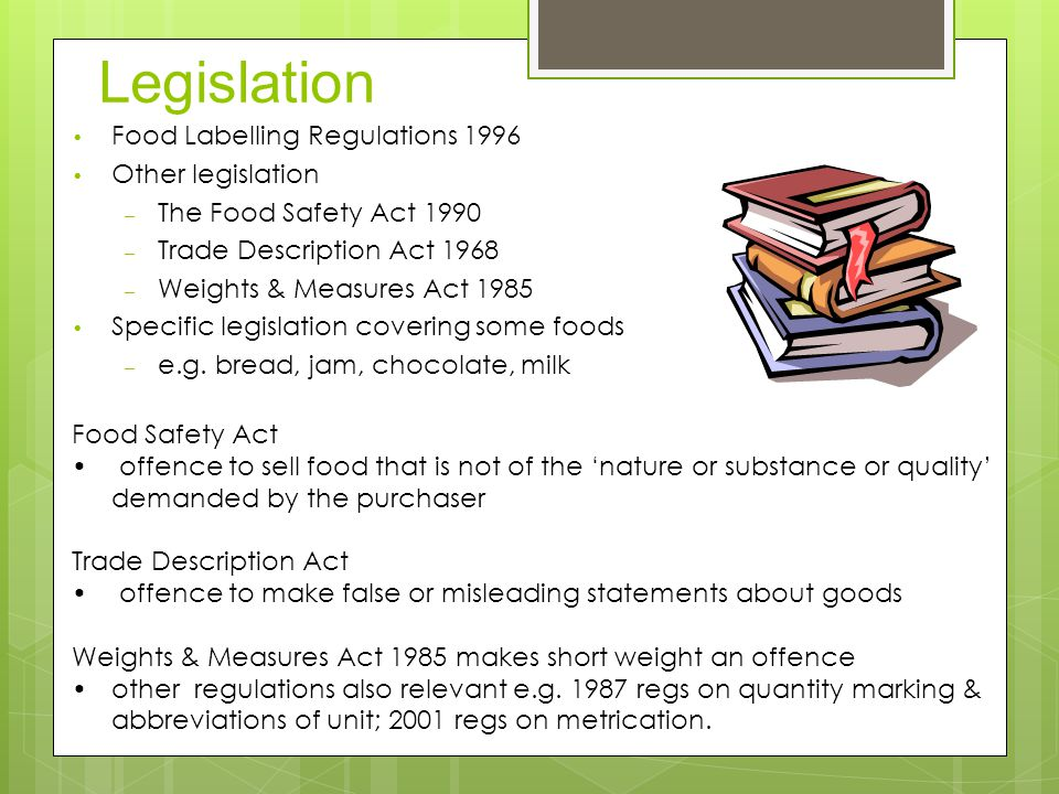 Legislation Food Labelling Regulations 1996 Other legislation