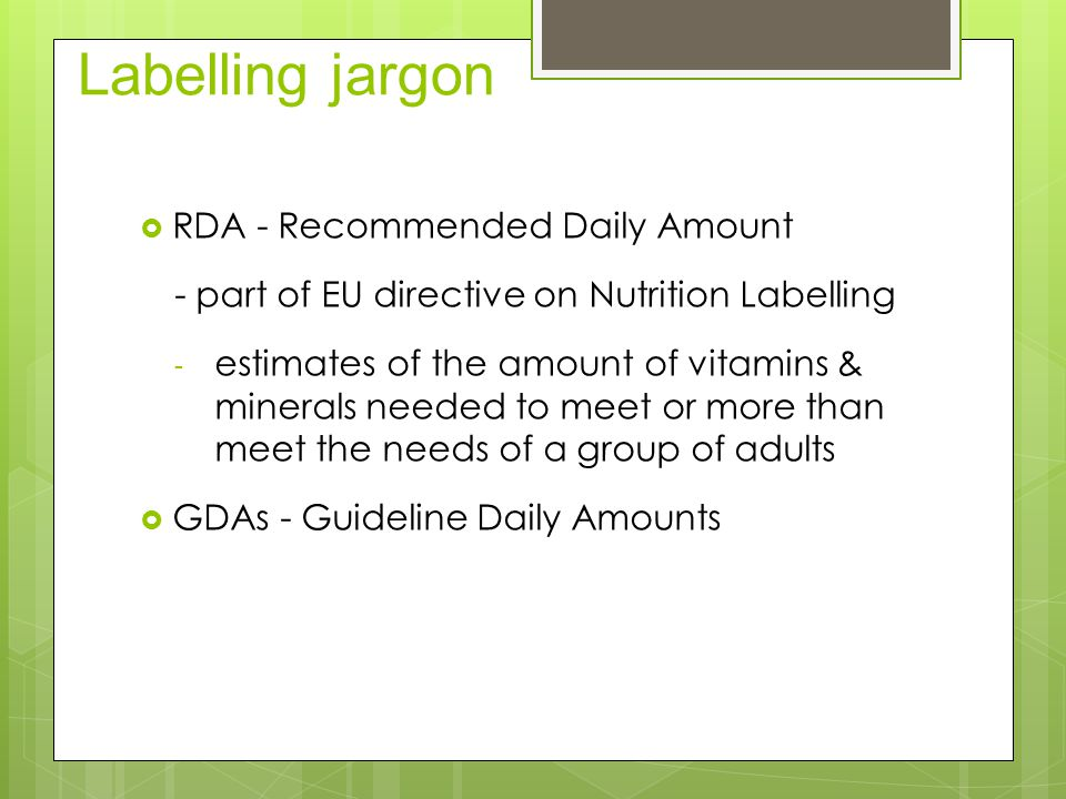 Labelling jargon RDA - Recommended Daily Amount