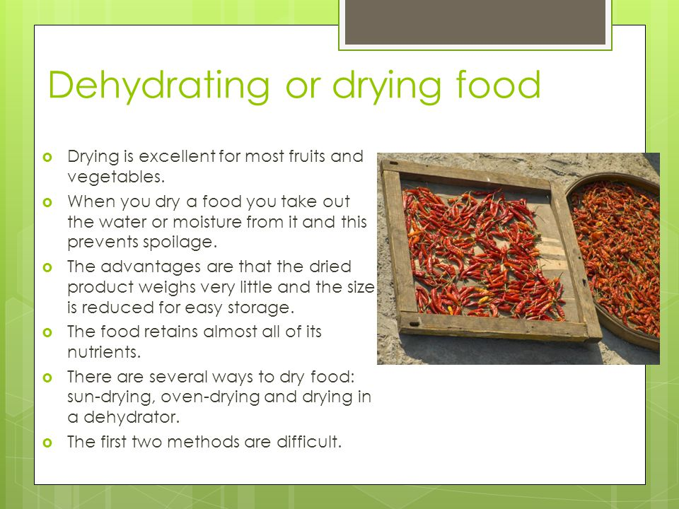 Dehydrating or drying food
