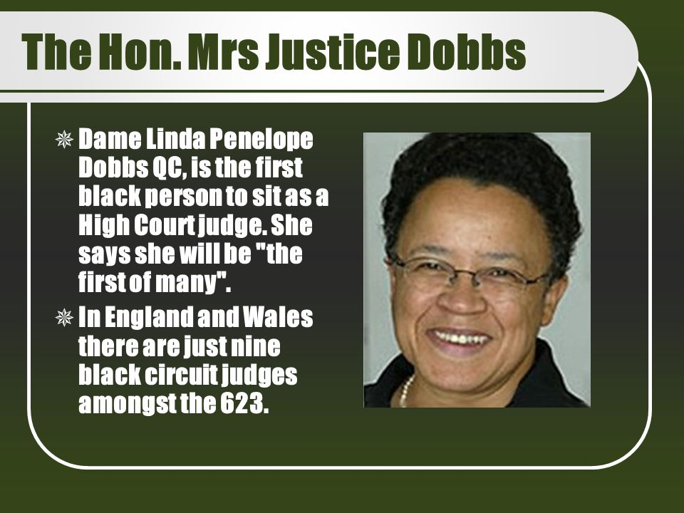 The Hon. Mrs Justice Dobbs