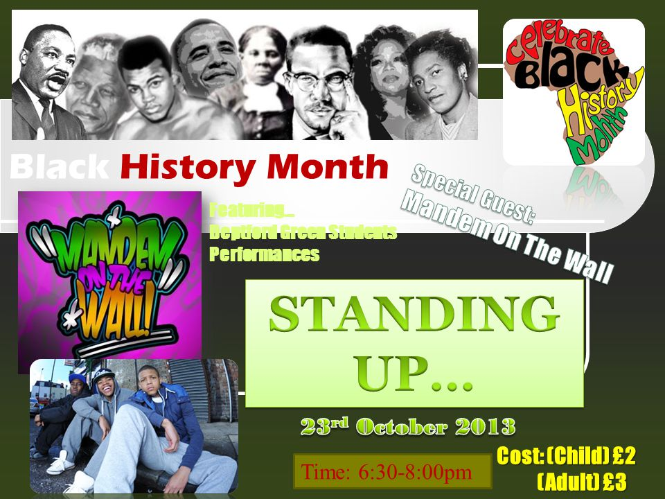 STANDING UP… Black History Month Mandem On The Wall Special Guest: