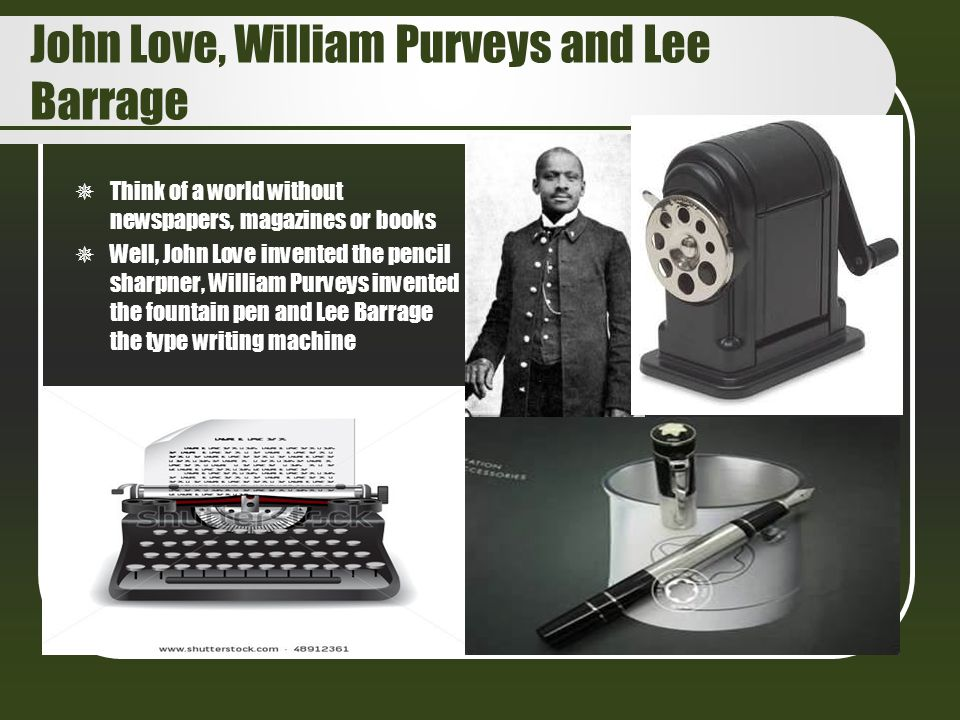 John Love, William Purveys and Lee Barrage