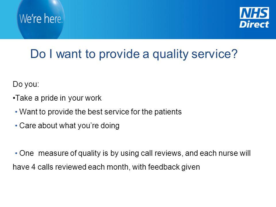 Do I want to provide a quality service