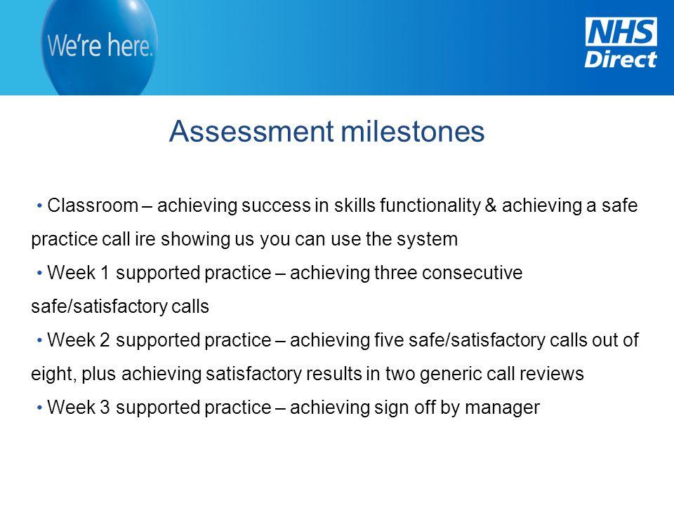 Assessment milestones
