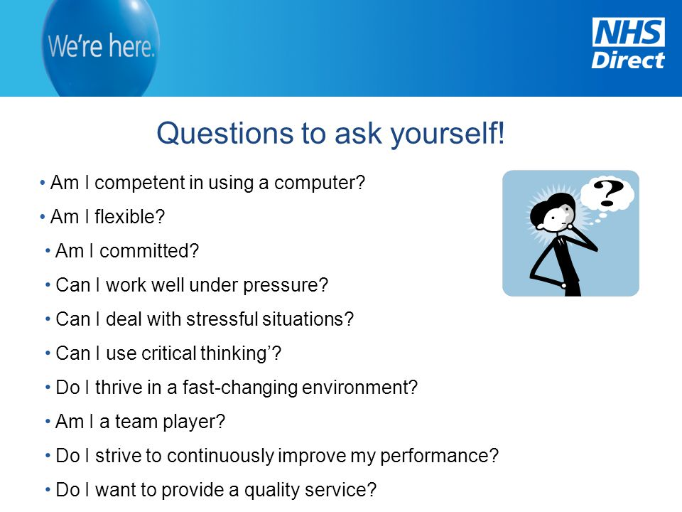 Questions to ask yourself!