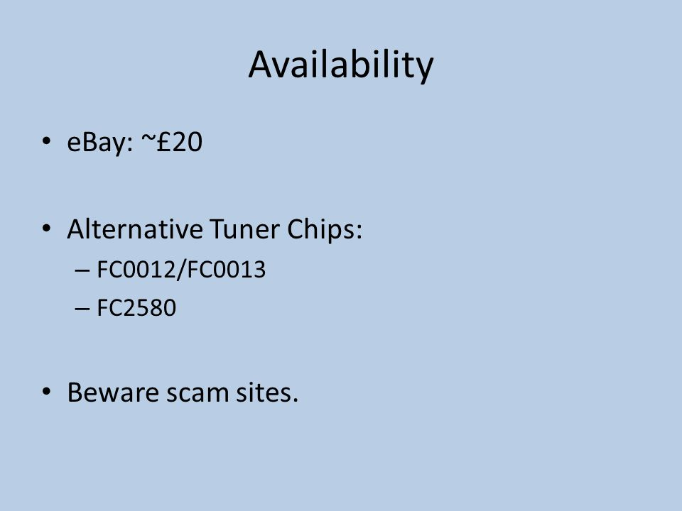 Availability eBay: ~£20 Alternative Tuner Chips: Beware scam sites.