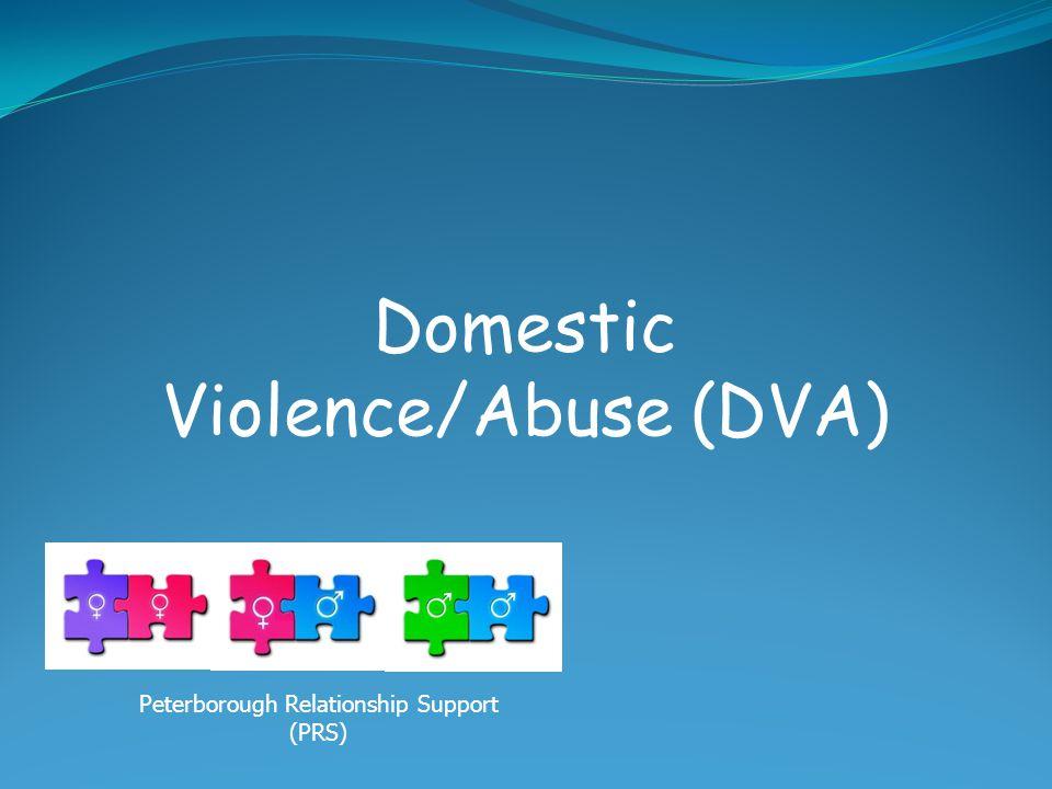 Domestic Violence/Abuse (DVA)