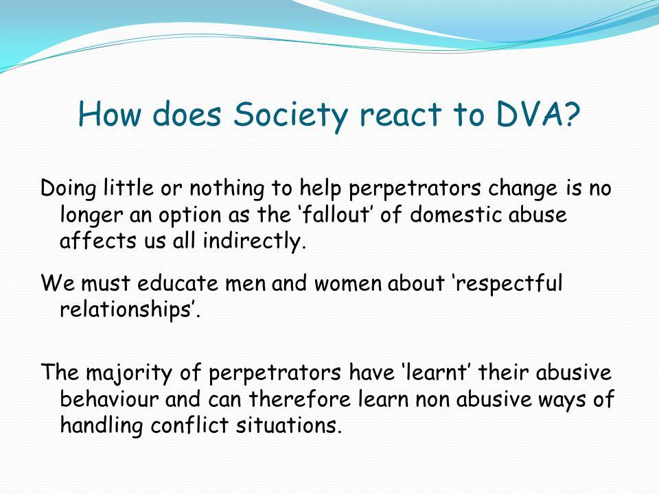 How does Society react to DVA