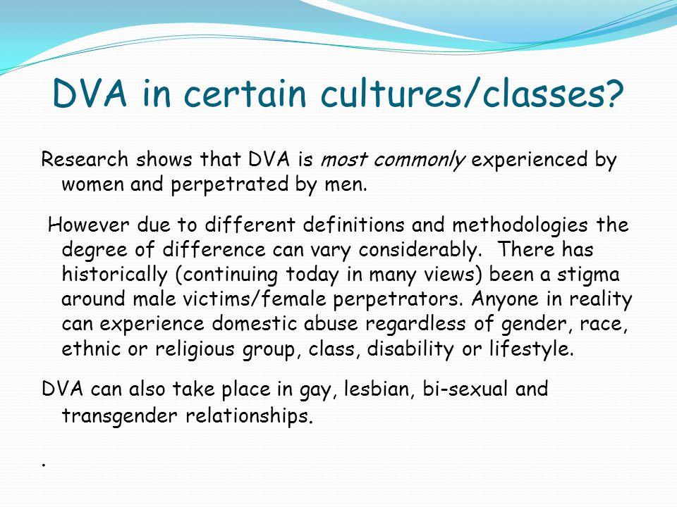 DVA in certain cultures/classes