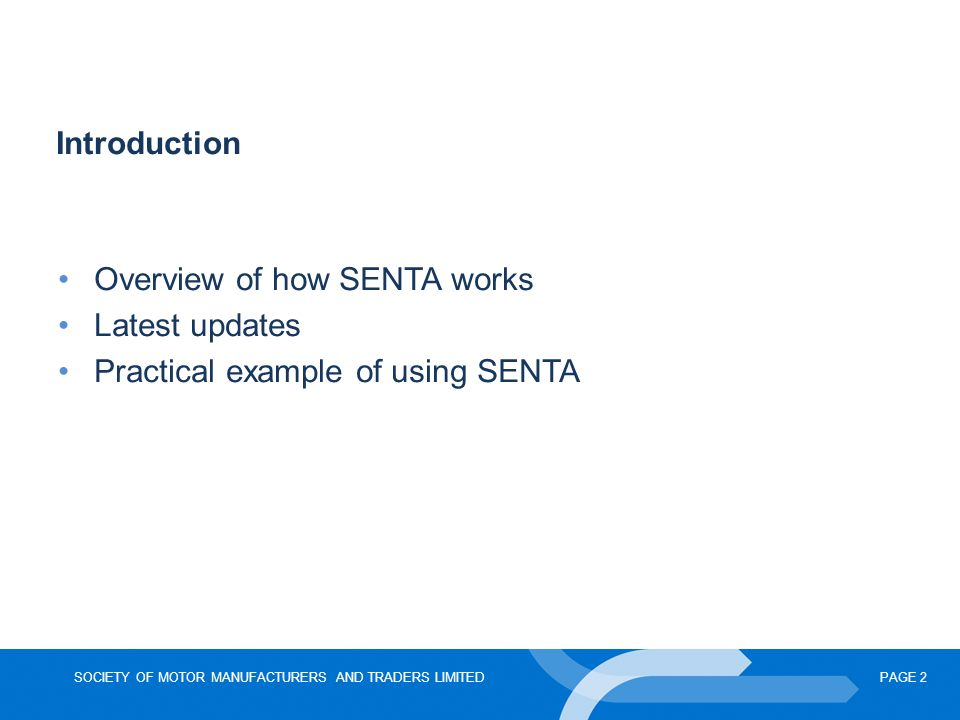 Introduction Overview of how SENTA works Latest updates Practical example of using SENTA