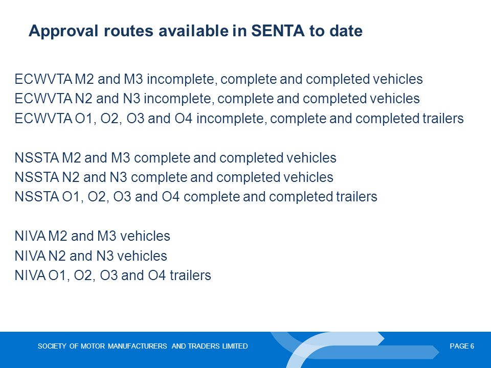 Approval routes available in SENTA to date