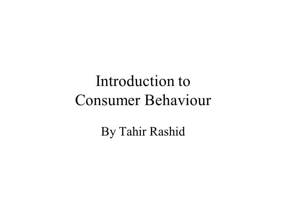 Introduction to Consumer Behaviour