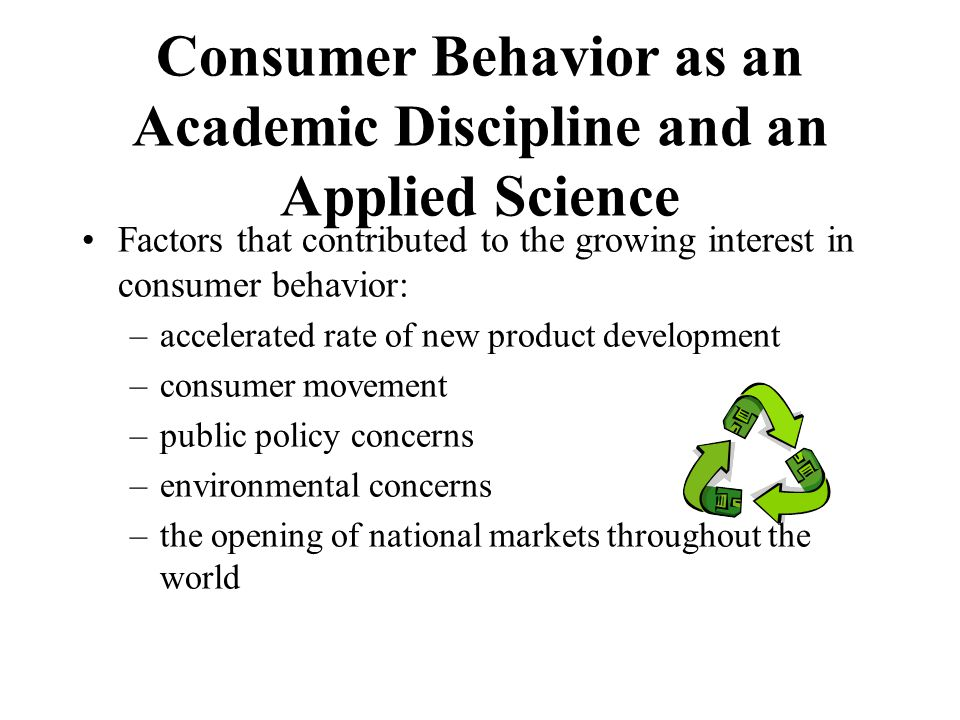Consumer Behavior as an Academic Discipline and an Applied Science