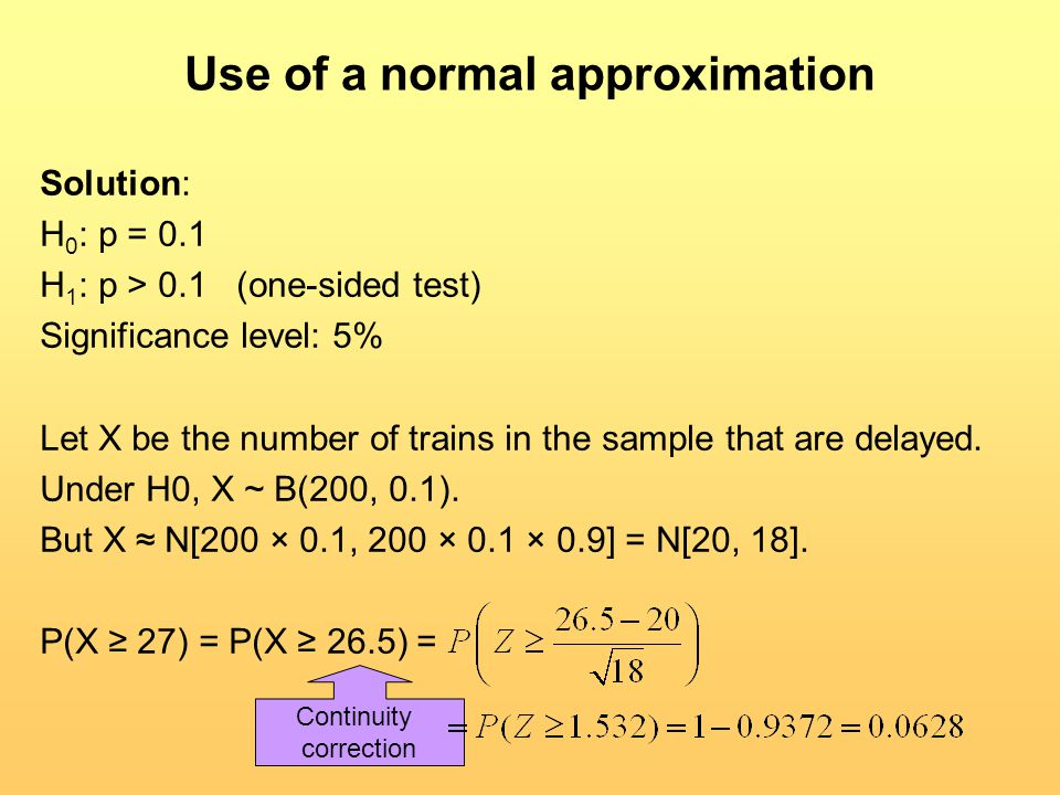 Use of a normal approximation