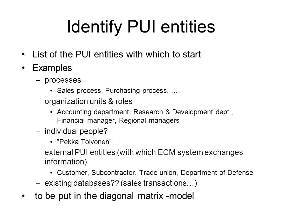 Identify PUI entities List of the PUI entities with which to start