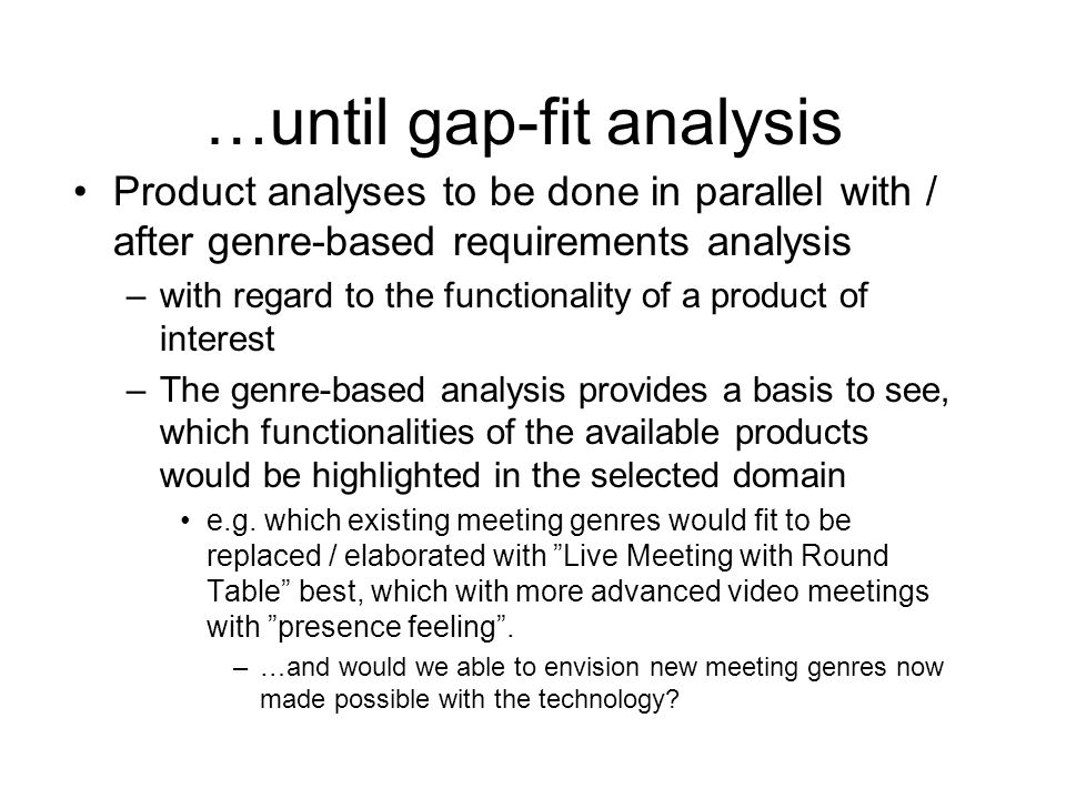 …until gap-fit analysis