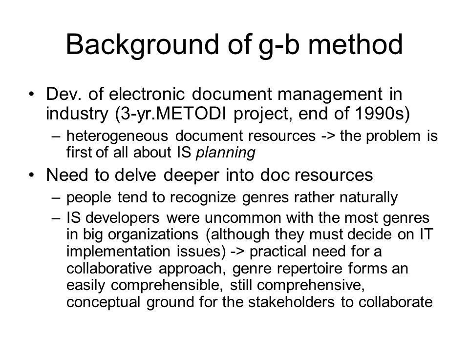 Background of g-b method