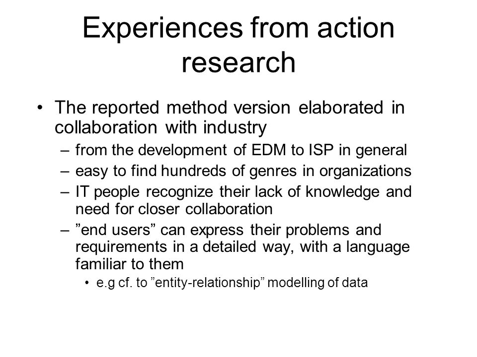 Experiences from action research