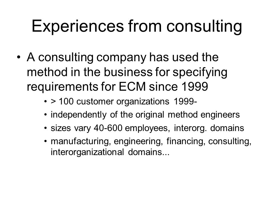 Experiences from consulting