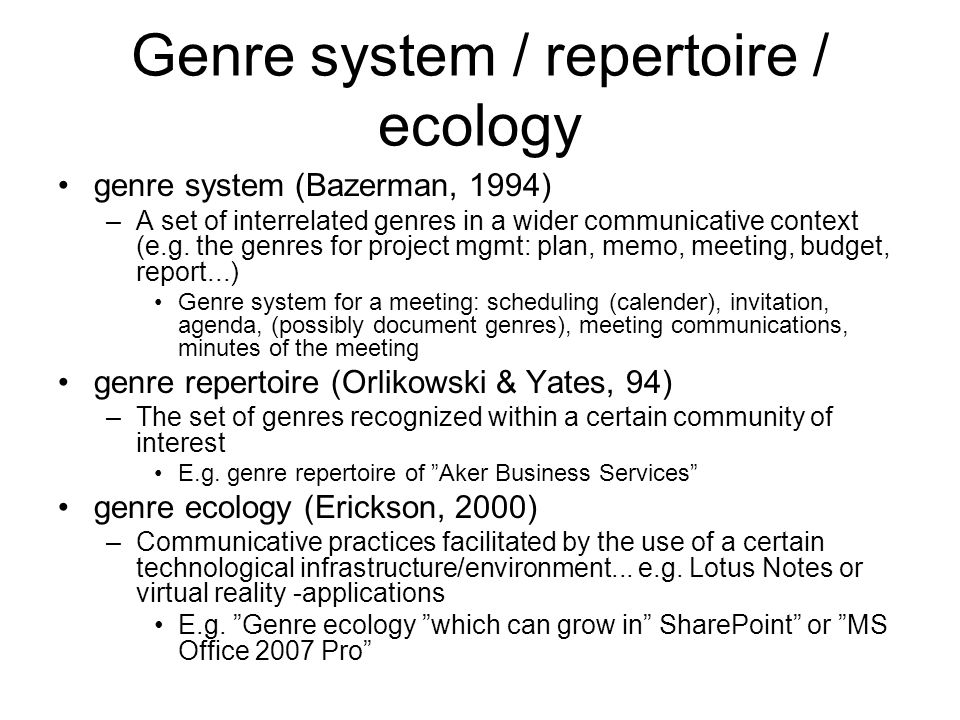 Genre system / repertoire / ecology