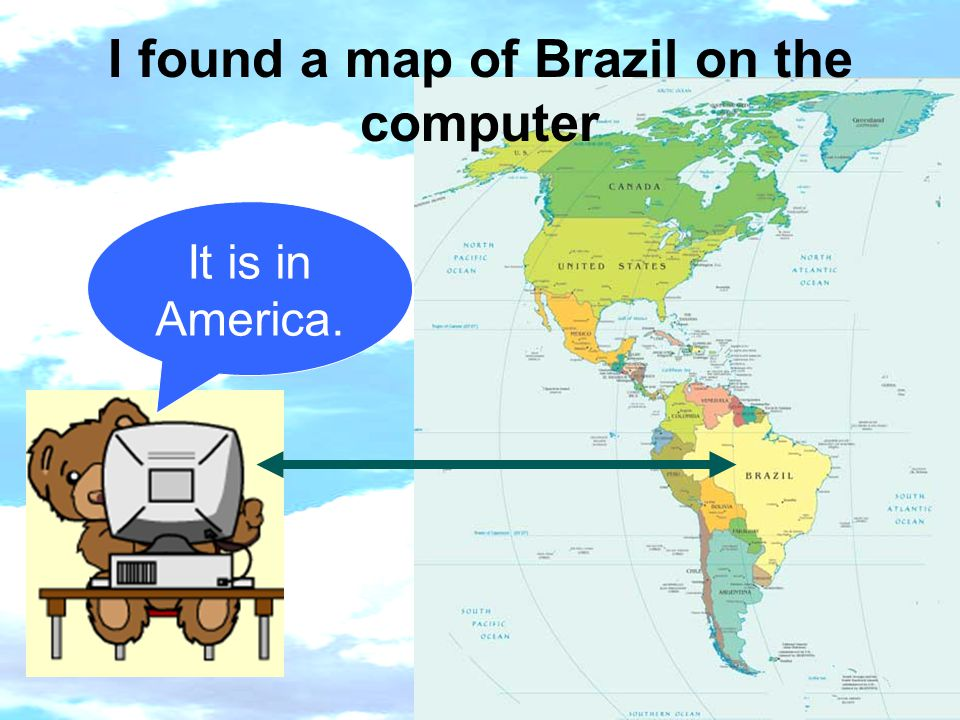 I found a map of Brazil on the computer