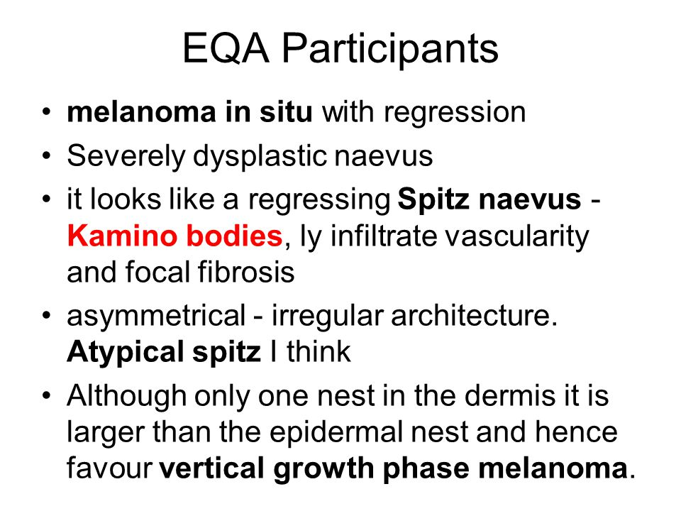 EQA Participants melanoma in situ with regression