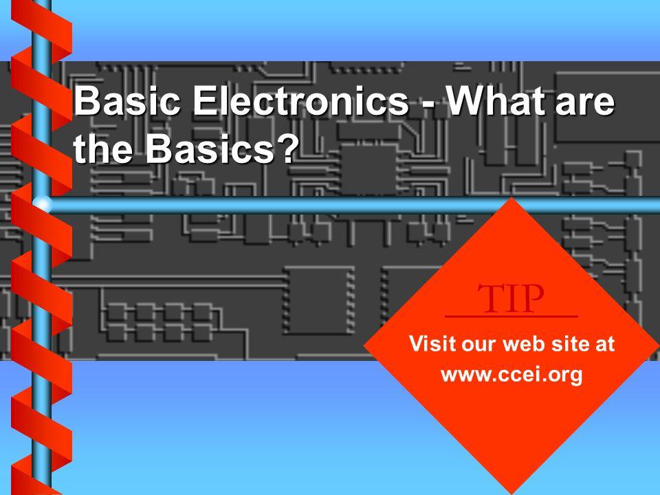 Basic Electronics - What are the Basics
