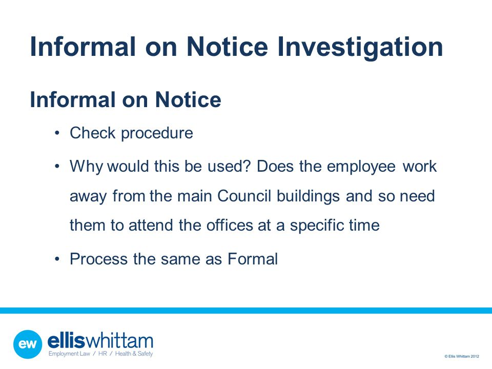 Informal on Notice Investigation