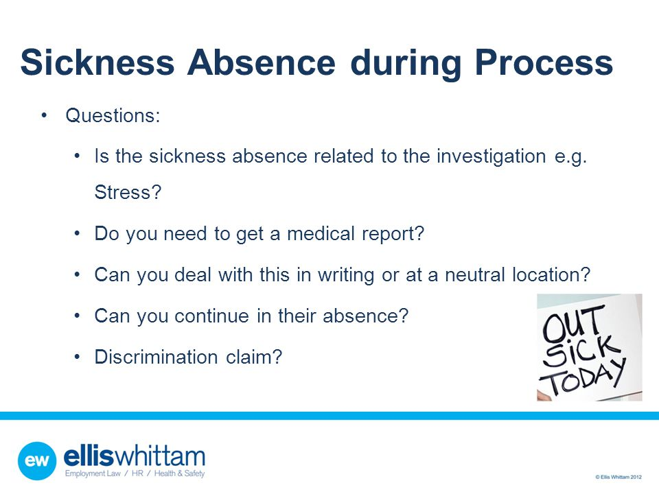Sickness Absence during Process