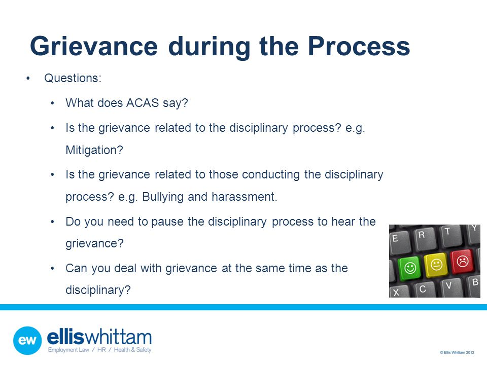Grievance during the Process