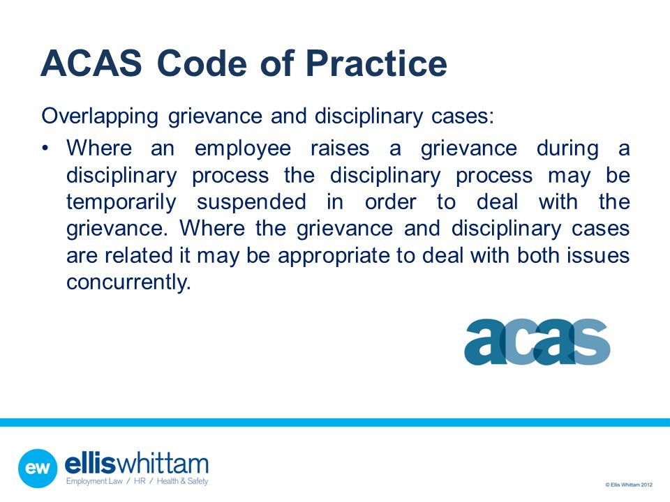 ACAS Code of Practice Overlapping grievance and disciplinary cases: