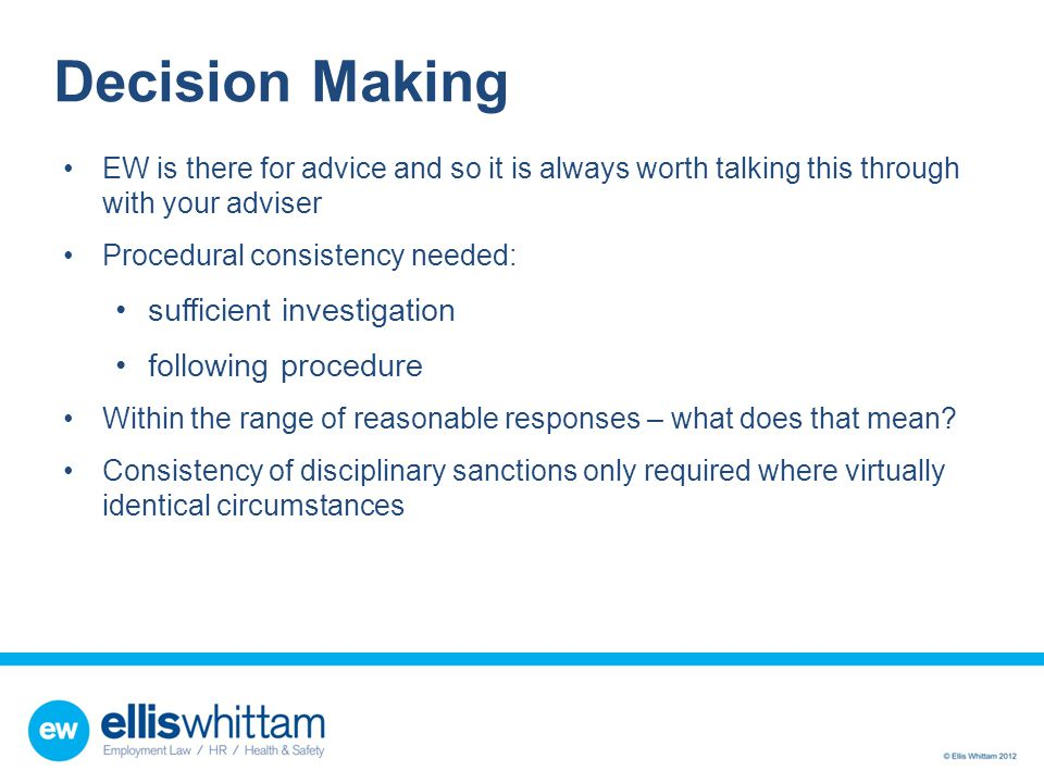 Decision Making sufficient investigation following procedure
