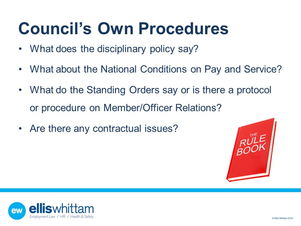 Council's Own Procedures