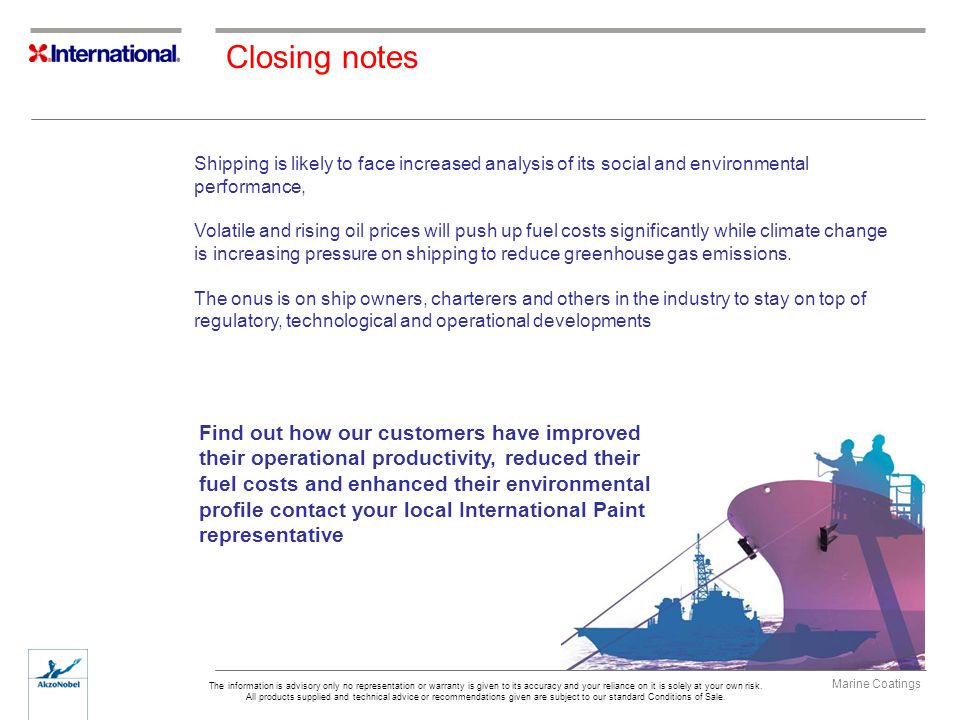 Closing notes Shipping is likely to face increased analysis of its social and environmental performance,