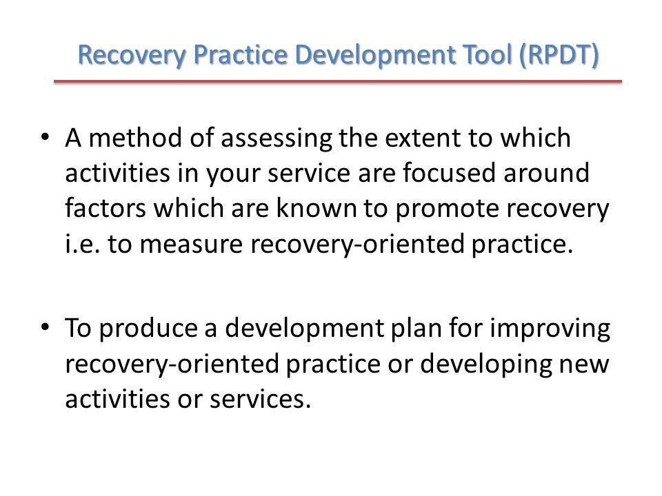 Recovery Practice Development Tool (RPDT)