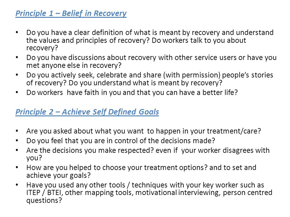 Principle 1 – Belief in Recovery