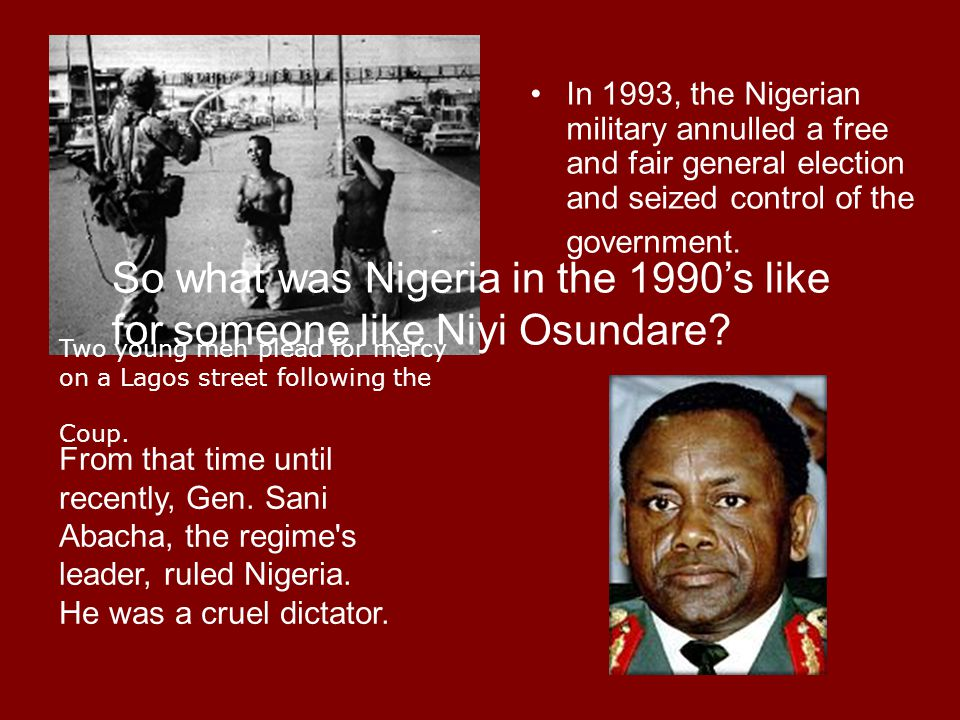 So what was Nigeria in the 1990's like for someone like Niyi Osundare
